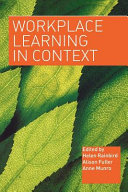 Workplace learning in context /
