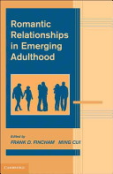 Romantic relationships in emerging adulthood /