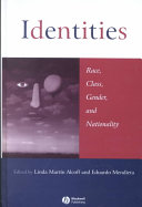 Identities : race, class, gender, and nationality /