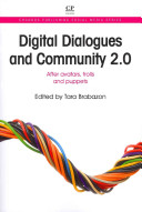 Digital dialogues and community 2.0 : after avatars, trolls and puppets