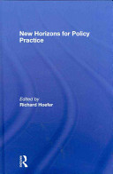New horizons for policy practice /