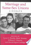 Marriage and same-sex unions : a debate /