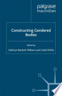 Constructing gendered bodies