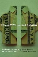 Gendering the recession : media and culture in an age of austerity /