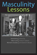 Masculinity lessons : rethinking men's and women's studies /