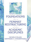 Foundations for a feminist restructuring of the academic disciplines /