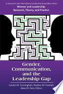 Gender, communication, and the leadership gap /
