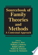 Sourcebook of family theories and methods : a contextual approach /