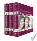 Encyclopedia of motherhood /
