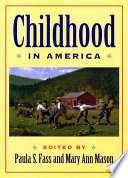 Childhood in America /