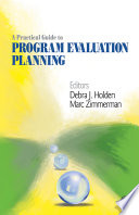 A practical guide to program evaluation planning : theory and case examples /