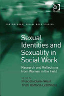 Sexual identities and sexuality in social work : research and reflections from women in the field /