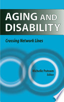 Aging and disability : crossing network lines /