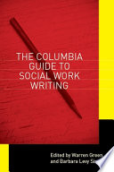 The Columbia guide to social work writing /