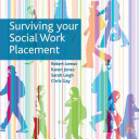 Surviving your social work placement /