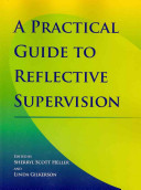 A practical guide to reflective supervision /
