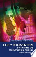 Early intervention : supporting and strengthening families /