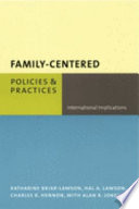 Family-centered policies and practices : international implications /