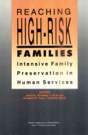 Reaching high-risk families : intensive family preservation in human services /