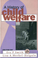 A history of child welfare /