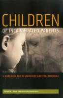 Children of incarcerated parents : a handbook for researchers and practitioners /