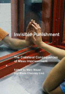 Invisible punishment : the collateral consequences of mass imprisonment /