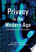 Privacy in the modern age : the search for solutions /