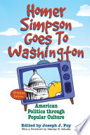 Homer Simpson goes to Washington : American politics through popular culture /