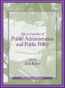 Encyclopedia of public administration and public policy.