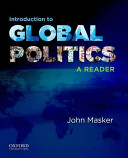 Introduction to global politics : a reader /