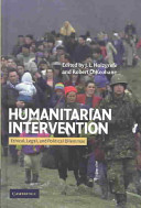 Humanitarian intervention : ethical, legal, and political dilemmas /