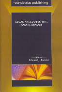 Legal anecdotes, wit, and rejoinder /