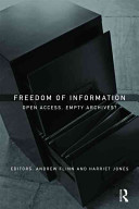 Freedom of information : open access, empty archives? /
