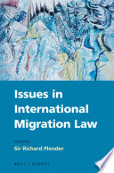 Issues in international migration law /