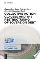 Collective action clauses and the restructuring of sovereign debt /
