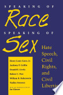 Speaking of race, speaking of sex : hate speech, civil rights, and civil liberties /