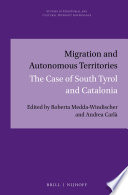 Migration and autonomous territories : the case of South Tyrol and Catalonia /