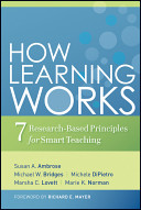 How learning works seven research-based principles for smart teaching /