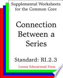 Connection between a series (CCSS RI.2.3).
