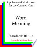 Word meaning (CCSS RI.2.4).