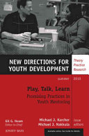 Play, talk, learn : promising practices in youth mentoring /