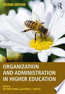 Organization and administration in higher education /