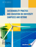 Sustainability practice and education on university campuses and beyond /