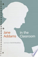 Jane Addams in the classroom /