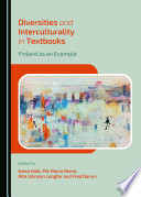 Diversities and interculturality in textbooks : Finland as an example /
