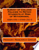 Survey of college policies to retain students at risk of withdrawal.