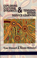 Exploring cultural dynamics and tensions within service-learning /
