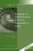 Developing and assessing personal and social responsibility in college : new directions for higher education, number 164 /