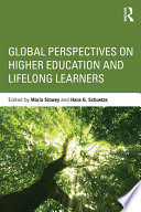 Global perspectives on higher education and lifelong learners /