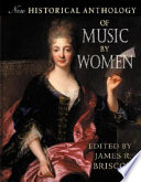 New historical anthology of music by women /